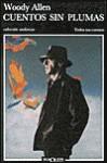 Cuentos sin plumas - Woody Allen