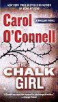 The Chalk Girl (Kathleen Mallory, #10) - Carol O'Connell