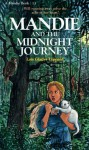 Mandie and the Midnight Journey - Lois Gladys Leppard