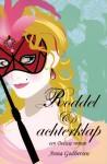 Roddel en achterklap (Deluxe, #2) - Anna Godbersen, Linda Broeder