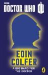 A Big Hand For The Doctor - Eoin Colfer