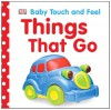 Things That Go - Dawn Sirett, Victoria Palastanga, Victoria Harvey, Jennifer Quasha