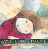 Zayde Comes to Live - Sheri Cooper Sinykin, Kristina Swarner