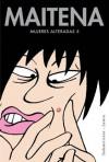 Mujeres Alteradas 5 - Maitena