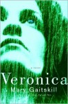 Veronica (Other Format) - Mary Gaitskill
