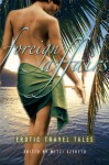 Foreign Affairs: Erotic Travel Tales - Mitzi Szereto, Cheyenne Blue