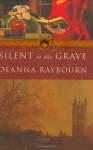 Silent in the Grave - Deanna Raybourn