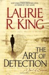The Art of Detection (Kate Martinelli Mysteries) - Laurie R. King