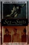 Sex and Suits (Kodansha Globe) - Anne Hollander