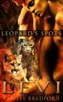 Levi (Leopard's Spots) - Bailey Bradford