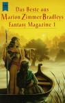 Das Beste aus Marion Zimmer Bradleys Fantasy Magazine - Marion Zimmer Bradley, Peter L. Manly, Mercedes Lackey, Jacqueline Lichtenberg