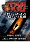 Star Wars Shadow Games - Michael Reaves