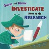 Quinn and Penny Investigate How to Research - Thomas Kingsley Troupe, Sole Otero