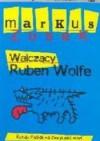 Walczący Ruben Wolfe - Markus Zusak, Alicja Marcinkowska
