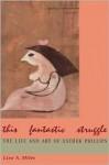 This Fantastic Struggle - Lisa Miles