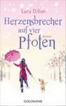 Herzensbrecher auf vier Pfoten: Roman (German Edition) - Lucy Dillon, Sina Hoffmann