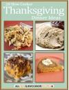 20 Slow Cooker Thanksgiving Dinner Ideas - Prime Publishing