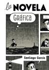 La novela gráfica - Santiago García
