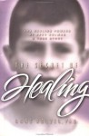 The Secret of Healing: The Healing Powers of Zeev Kolman - Hans Holzer