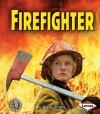 Firefighter - Sheila Rivera