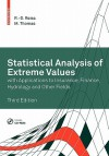 Statistical Analysis of Extreme Values: With Applications to Insurance, Finance, Hydrology and Other Fields - Rolf-Dieter Reiß, Michael Thomas