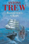 Bannister's Chart - Antony Trew, Terry Wale