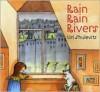 Rain Rain Rivers - Uri Shulevitz
