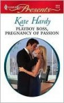 Playboy Boss, Pregnancy of Passion (Harlequin Presents) - Kate Hardy