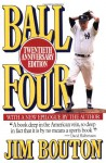 Ball four: My life and hard times throwing the knuckleball in the Big Leagues - Jim Bouton