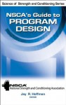 NSCA's Guide to Program Design (Science of Strength and Conditioning) - Jay Hoffman, NSCA -National Strength & Conditioning Association