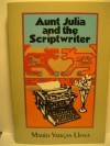 Aunt Julia and the Scriptwriter - Mario Vargas Llosa