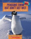 Penguins Swim But Don't Get Wet: And Other Amazing Facts about Polar Animals - Melvin A. Berger