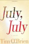 July, July: A Novel - Tim O'Brien
