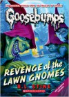 Revenge of the Lawn Gnomes (Classic Goosebumps #19) - R.L. Stine