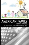 American Family: Things Racial - Stacy Cusulos, Barbara Waugh