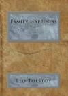 Family Happiness - Leo Tolstoy, Louise Maude