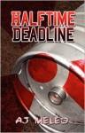 Halftime Deadline - A.J. Meleo