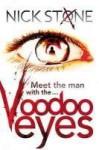 Voodoo Eyes - Nick Stone