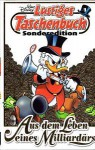 Aus dem Leben eines Milliardärs (Lustiges Taschenbuch Sonderediton 2012, #1) - Walt Disney Company