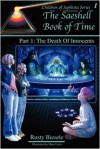The Saeshell Book of Time, Part 1: The Death of Innocents - Rusty A. Biesele, Matt Curtis