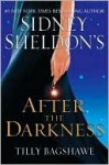Sidney Sheldon's After the Darkness - Tilly Bagshawe, Sidney Sheldon