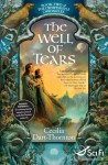 The Well of Tears: Book Two of The Crowthistle Chronicles - Cecilia Dart-Thornton