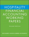 Hospitality Financial Accounting, Working Papers - Jerry J. Weygandt, Donald E. Kieso, Paul D. Kimmel