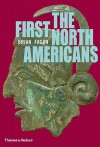 The First North Americans: An Archaeological Journey - Brian M. Fagan