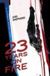 23 Years on Fire: A Cassandra Kresnov Novel (Cassandra Kresnov #4) - Joel Shepherd