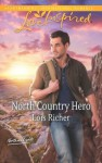 North Country Hero (Northern Lights) - Lois Richer