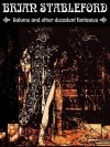 Salome and Other Decadent Fantasies - Brian Stableford
