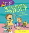 Whisper and Shout. Kate Ruttle - Kate Ruttle