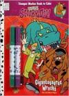 Scooby-Doo Gigantosaurus Wrecks [With Crayons] - Dalmatian Press