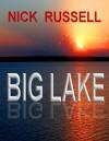 Big Lake - Nick Russell